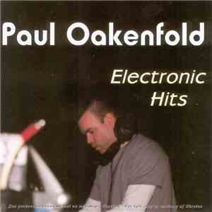 Paul Oakenfold - Electronic Hits album