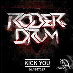 Roberdrum - Kick You album