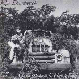 Ron Dometrovich - A Good Mechanic (Is Hard To Find) album