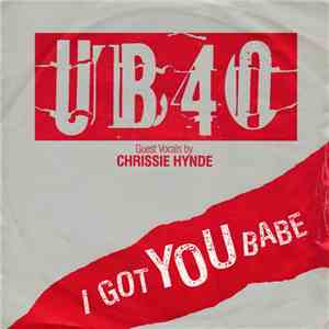 UB40 Guest Vocals By Chrissie Hynde - I Got You Babe album