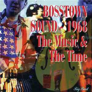 Various - Bosstown Sound, 1968: The Music & The Time album