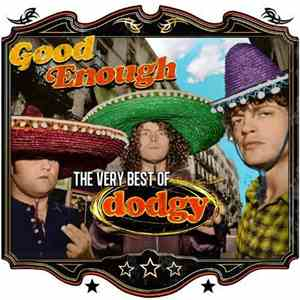 Dodgy - Good Enough: The Very Best Of album