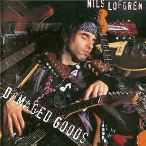 Nils Lofgren - Damaged Goods album