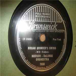Hudson - DeLange Orchestra - Organ Grinder's Swing / You're Not The Kind album