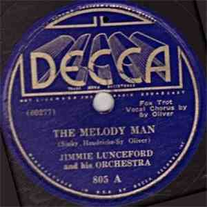 Jimmie Lunceford And His Orchestra - The Melody Man / You Take The East, Take The West, Take The North, I'll Take The South album