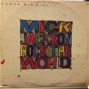 Mick Jackson - Rock The World (No Other Girl) album