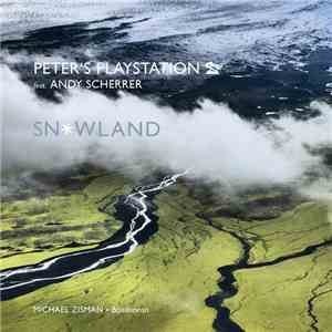Peter's Playstation Feat. Andy Scherrer - Snowland album