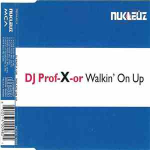 DJ Prof-X-Or - Walkin' On Up album