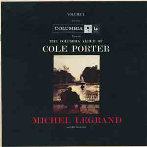 Michel Legrand And His Orchestra - The Columbia Album Of Cole Porter, Volume 1 album