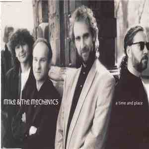 Mike & The Mechanics - A Time And Place album