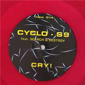 Cyclo-S9 Feat. Search & Destroy - Cry! album