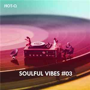 Various - Soulful Vibes #03 album