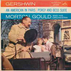 Morton Gould And His Orchestra - Gershwin: An American In Paris, Porgy And Bess Suite album