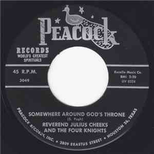 Reverend Julius Cheeks And The Four Knights  - Somewhere Around God's Throne / Nobody Knows album