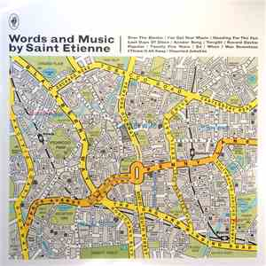 Saint Etienne - Words And Music By Saint Etienne album