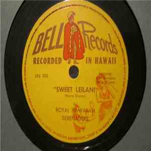 Royal Hawaiian Serenaders - Mi Nei / Sweet Leilani album