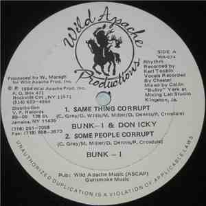 Don Icky & Bunk I - Same Thing Corrupt album