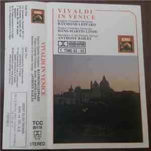 English Chamber Orchestra, Raymond Leppard, Prague Chamber Orchestra, Hans-Martin Linde, Members Of The Danske Strings, Anthony Bailes - Vivaldi In Venice album