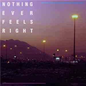 Optimus Prime  - Nothing Ever Feels Right album