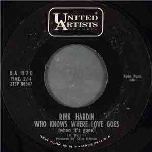 Rink Hardin - Who Knows Where Love Goes (When It's Gone) album