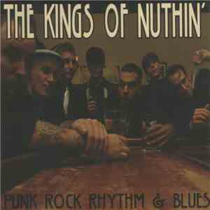 The Kings Of Nuthin' - Punk Rock Rhythm & Blues album