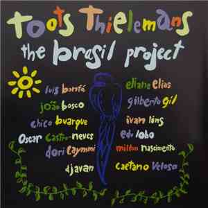 Toots Thielemans - The Brasil Project album