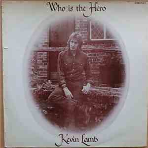 Kevin Lamb - Who Is The Hero album