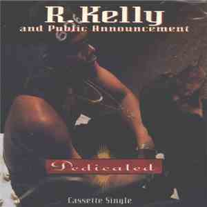 R. Kelly And Public Announcement - Dedicated album