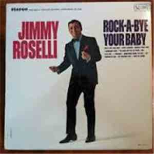 Jimmy Roselli - Rock-A-Bye Your Baby album