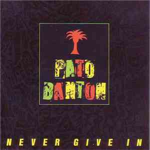 Pato Banton - Never Give In album