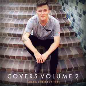 Adam Christopher  - Covers Volume 2 album