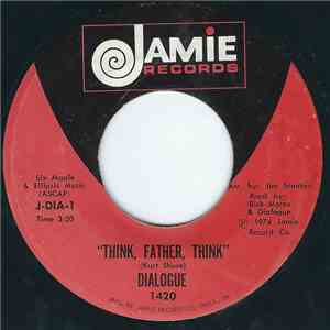 Dialogue  - Think, Father, Think album