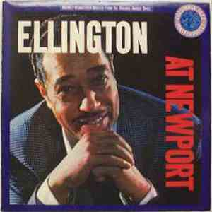 Duke Ellington And His Orchestra - Ellington At Newport album