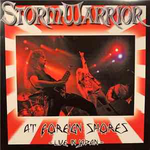 Stormwarrior - At Foreign Shores - Live In Japan  album