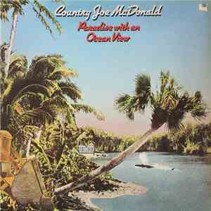 Country Joe McDonald - Paradise With An Ocean View album