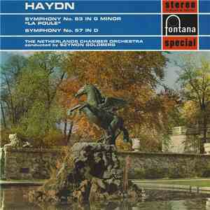 "Haydn, The Netherlands Chamber Orchestra, Szymon Goldberg - Symphony No. 83 In G Minor ""La Poule"" / Symphony No. 57 In D album"