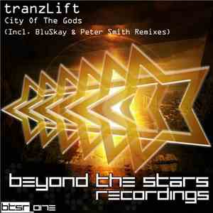 tranzLift - City Of The Gods album
