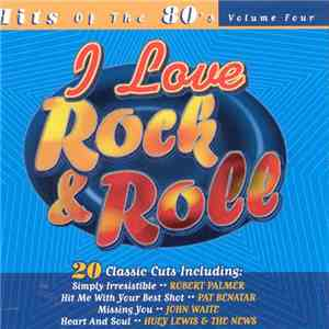 Various - I Love Rock & Roll Hits Of The 80's -- Volume 4 album