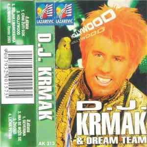 D.J. Krmak & Dream Team  - Hollywood album