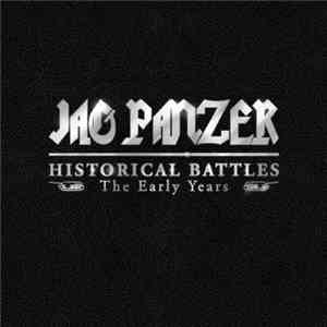 Jag Panzer - Historical Battles: The Early Years album