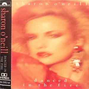 Sharon O'Neill - Danced In The Fire album