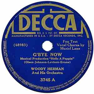 Woody Herman And His Orchestra - G'bye Now / Until Tomorrow album