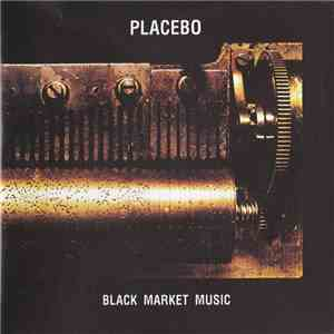 Placebo - Black Market Music album