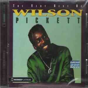 Wilson Pickett - The Very Best Of Wilson Pickett album