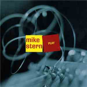 Mike Stern - Play album