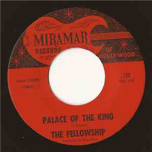The Fellowship - Palace of the King / Just Like A Woman album