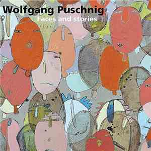 Wolfgang Puschnig - Faces And Stories album