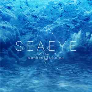 Seaeye - The Sunken Miracles album