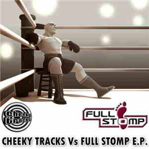 Various - Cheeky Tracks Vs Full Stomp E.P. album