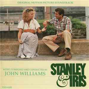 John Williams  - Stanley & Iris (Original Motion Picture Score) album